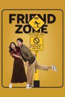 FRIEND ZONE ระวัง..สิ้นสุดทางเพื่อน (2019)